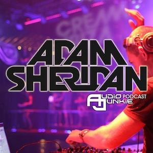 ADAM SHERIDAN - AudioJunkie Podcast